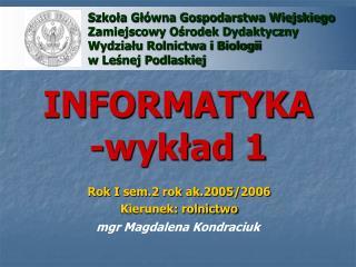 INFORMATYKA -wykład 1