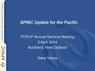 APNIC Update for the Pacific