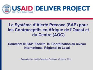 Le Système d'Alerte Précoce (SAP) pour  les Contraceptifs en Afrique de l'Ouest et du Centre (AOC)