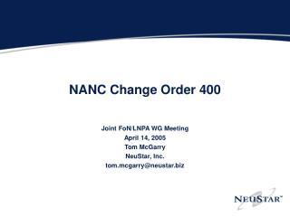 NANC Change Order 400