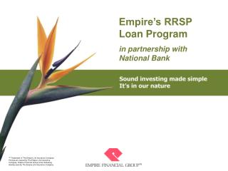 Empire's RRSP  Loan Program in partnership with  National Bank