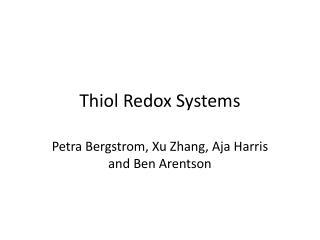 Thiol Redox Systems