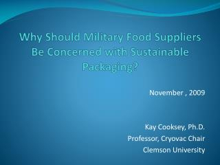 Why Should Military Food Suppliers Be Concerned with Sustainable Packaging?