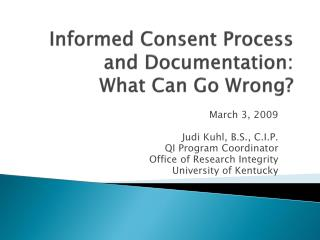 Informed Consent Process and Documentation:  What Can Go Wrong?