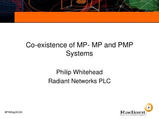 Co-existence of MP- MP and PMP Systems