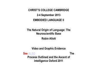 CHRIST'S COLLEGE CAMBRIDGE 2-4 September 2013 EMBODIED LANGUAGE II