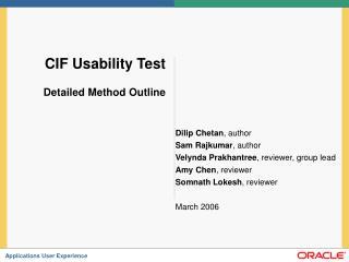 CIF Usability Test Detailed Method Outline