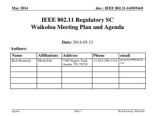 IEEE 802.11 Regulatory SC Waikoloa Meeting Plan and Agenda
