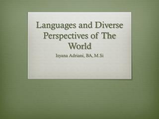 Languages and Diverse Perspectives of The World