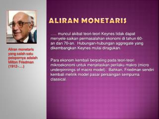 ALIRAN  M ONETARIS