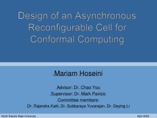 Design of an Asynchronous Reconfigurable Cell for Conformal Computing