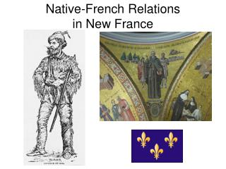 Native-French Relations  in New France