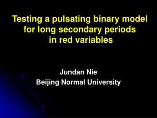 Testing a pulsating binary model for long secondary periods  in red variables