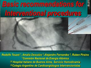 Basic recommendations for Interventional procedures