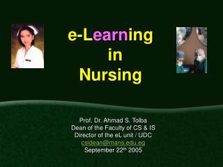 e-L earn ing   in  Nursing