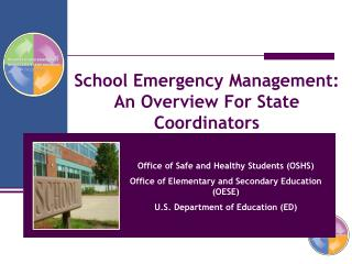 School Emergency Management:  An Overview For State Coordinators