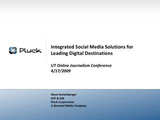 Integrated Social Media Solutions for Leading Digital Destinations  UT Online Journalism Conference 4