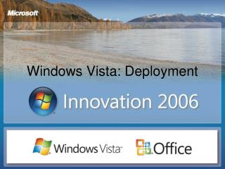 Windows Vista: Deployment