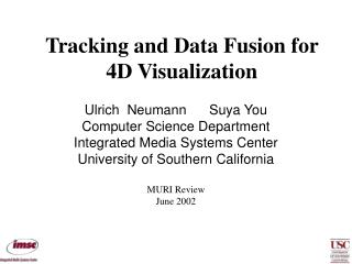 Tracking and Data Fusion for 4D Visualization