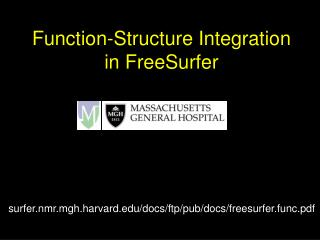 Function-Structure Integration in FreeSurfer