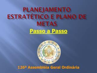PLANEJAMENTO ESTRATÉTICO E PLANO DE METAS