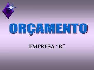 """EMPRESA """"R"""""""