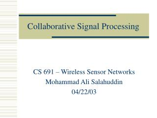 Collaborative Signal Processing