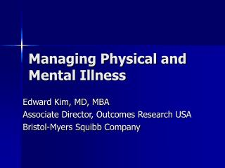 Managing Physical and Mental Illness