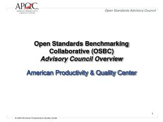 Open Standards Benchmarking Collaborative (OSBC) Advisory Council Overview