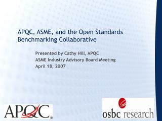 APQC, ASME, and the Open Standards Benchmarking Collaborative
