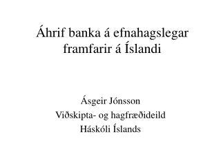Áhrif banka á efnahagslegar framfarir á Íslandi