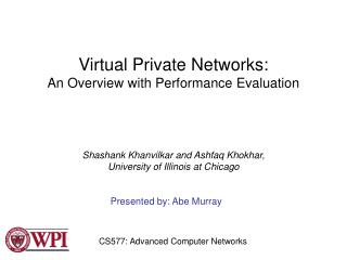 Virtual Private Networks: An Overview with Performance Evaluation