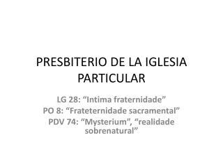 PRESBITERIO DE LA IGLESIA PARTICULAR