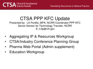 Aggregating IP & Resources Workgroup  CTSA/Industry Conference Planning Group