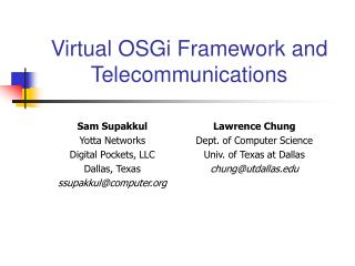 Virtual OSGi Framework and Telecommunications