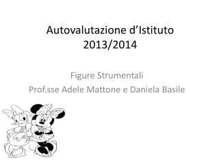 Autovalutazione d'Istituto 2013/2014