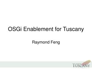 OSGi Enablement for Tuscany