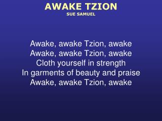 AWAKE TZION SUE SAMUEL