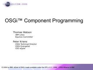 OSGi™ Component Programming