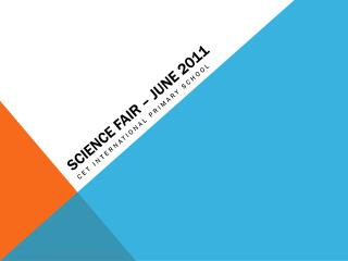 Science Fair – June 2011