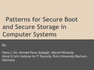 Patterns for Secure Boot and Secure Storage in Computer Systems