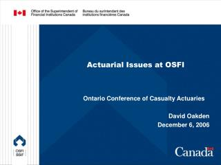 Actuarial Issues at OSFI