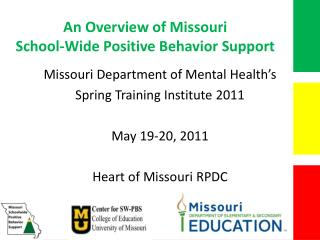 An Overview of Missouri  School-Wide Positive Behavior Support