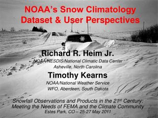NOAA's Snow Climatology Dataset & User Perspectives