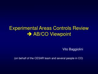 Experimental Areas Controls Review    AB/CO Viewpoint