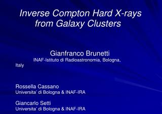 Inverse Compton Hard X-rays        from Galaxy Clusters