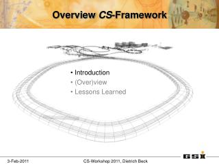 Overview  CS -Framework