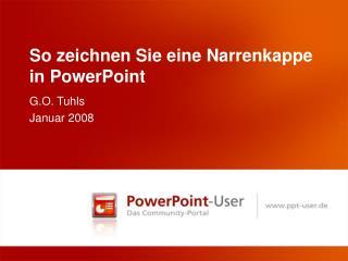 So zeichnen Sie eine Narrenkappe in PowerPoint