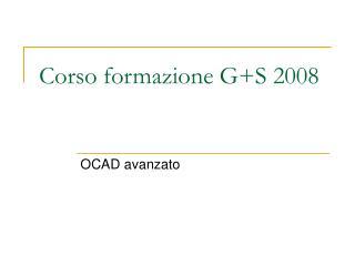 Corso formazione G+S 2008