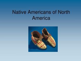 Native Americans of North America